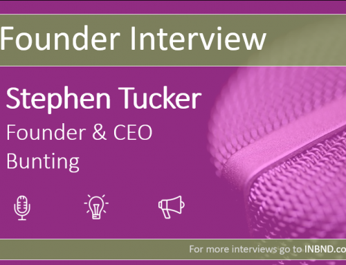Company Founder Interview – Stephen Tucker (Bunting)