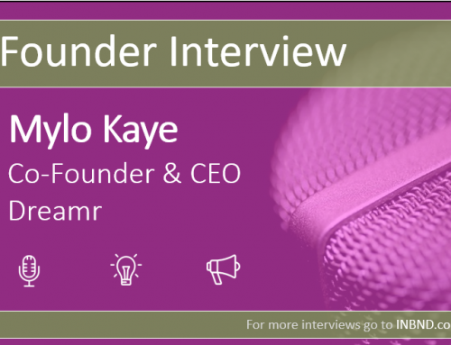 Company Founder Interview With Mylo Kaye (Dreamr)