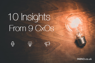 10 insights from 9 CxOs - INBND